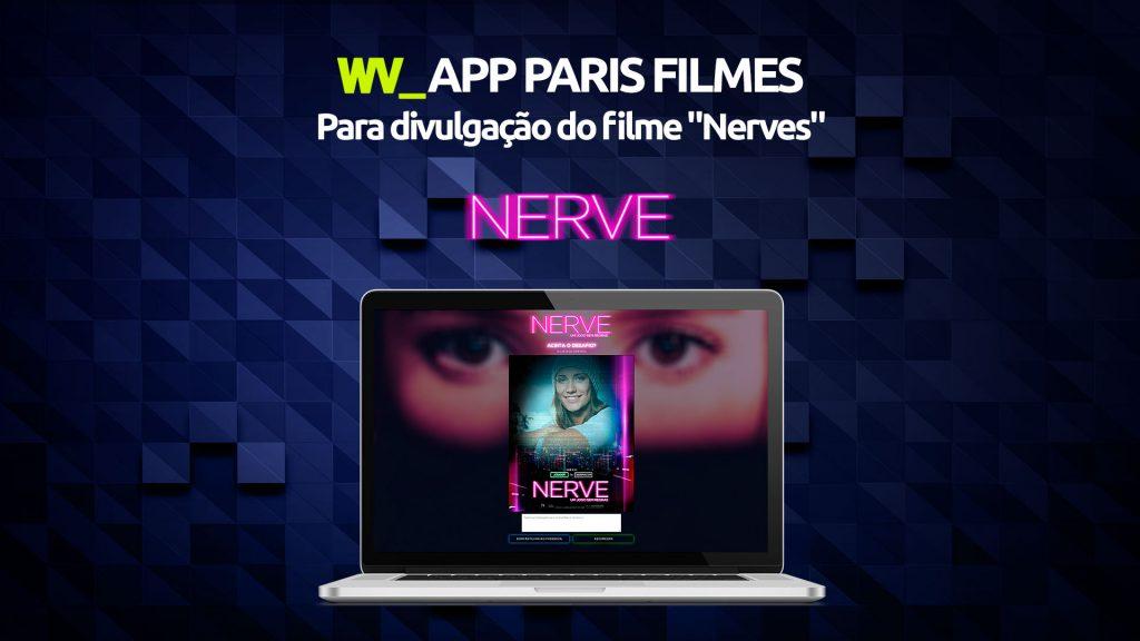 WV-Todoz-App-Paris-Filmes-Divulgação-do-Filme-Nerve